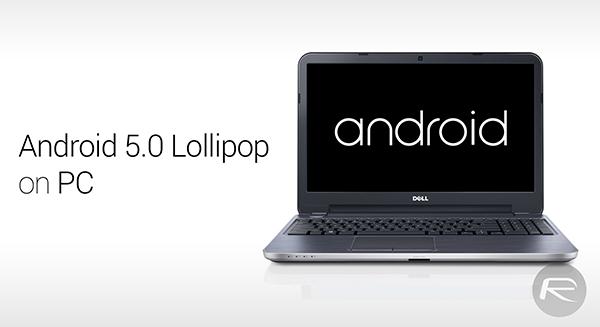 huong dan cai dat va dung thu android 50 lollipop tren pc - Hướng dẫn cài đặt và dùng Android 5.0 Lollipop trên PC